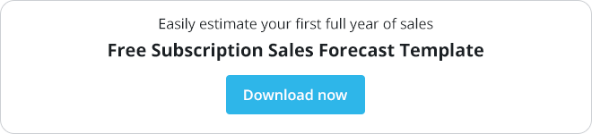Download your free subscription sales forecast template today!
