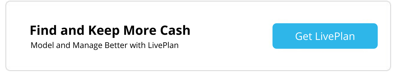 Find and keep cash with LivePlan